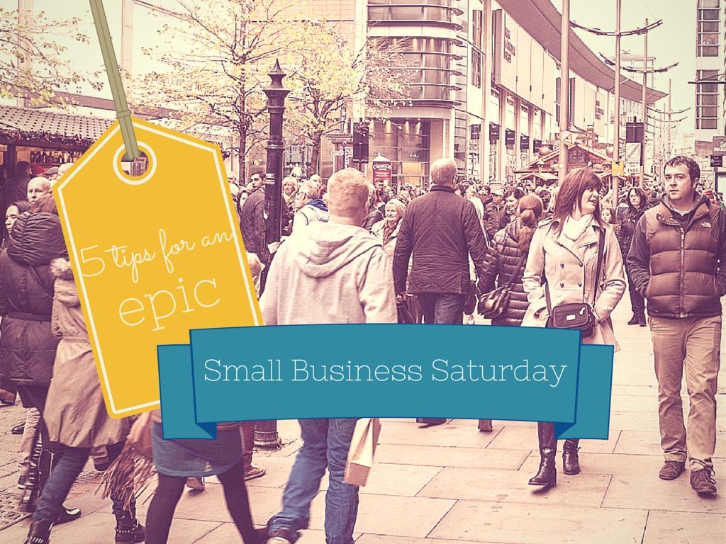 tips for small business saturday