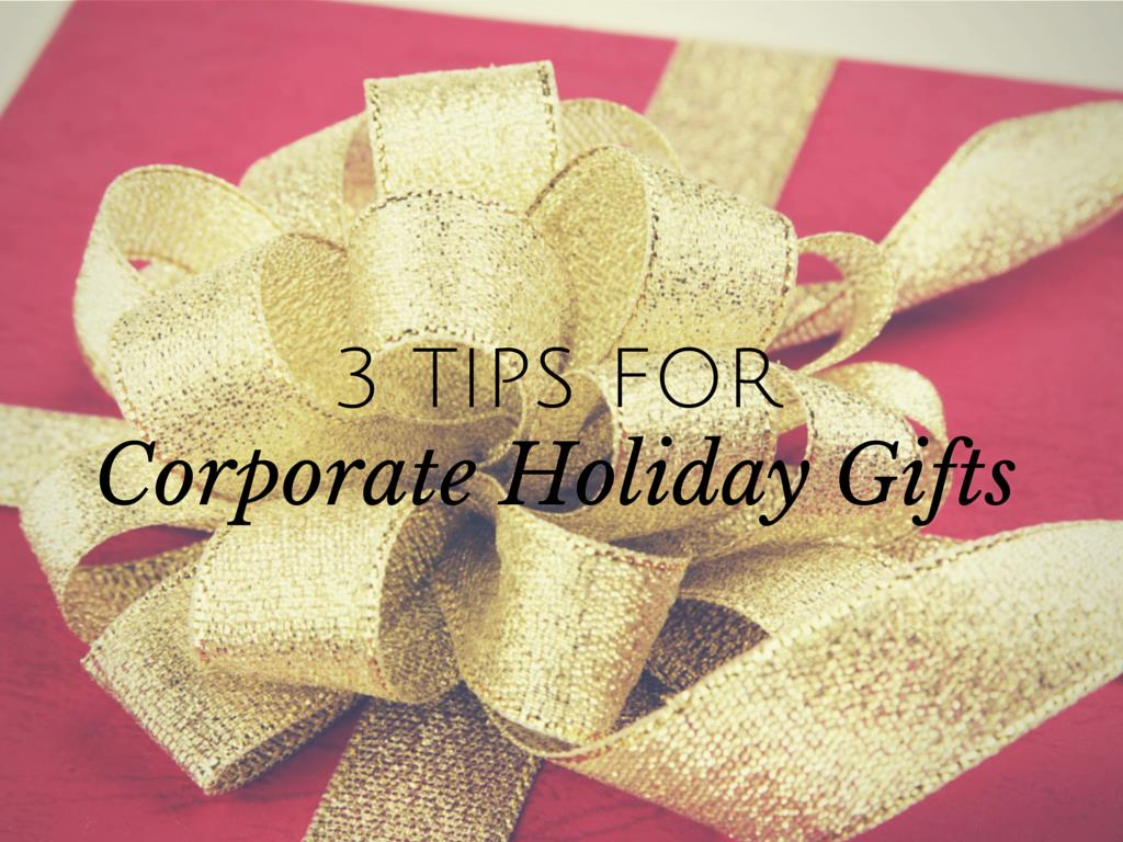tips for corporate holiday gifts