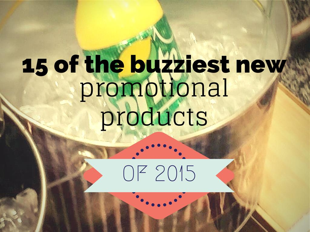 new promotional products of 2015