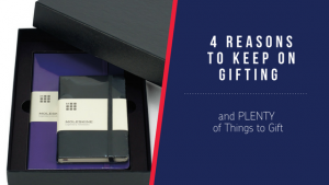 4 Reasons to Keep Gifting. And PLENTY of Items to Gift