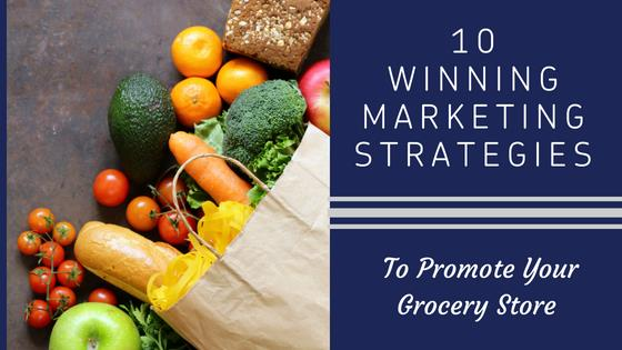 10 Marketing Strategies to Promote Your Grocery Store | ePromos