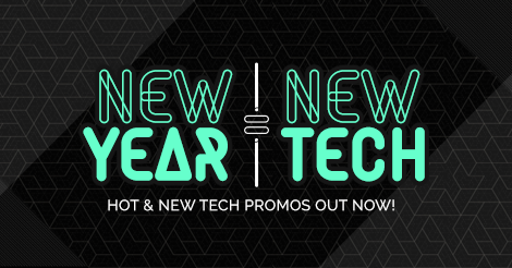 New Year, New Tech Promos
