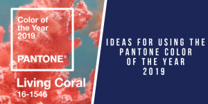 Ideas for Using Pantone's 2019 Color of the Year