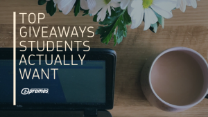 Giveaways College Students Actually Want